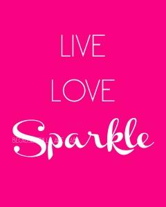 Live Love Sparkle